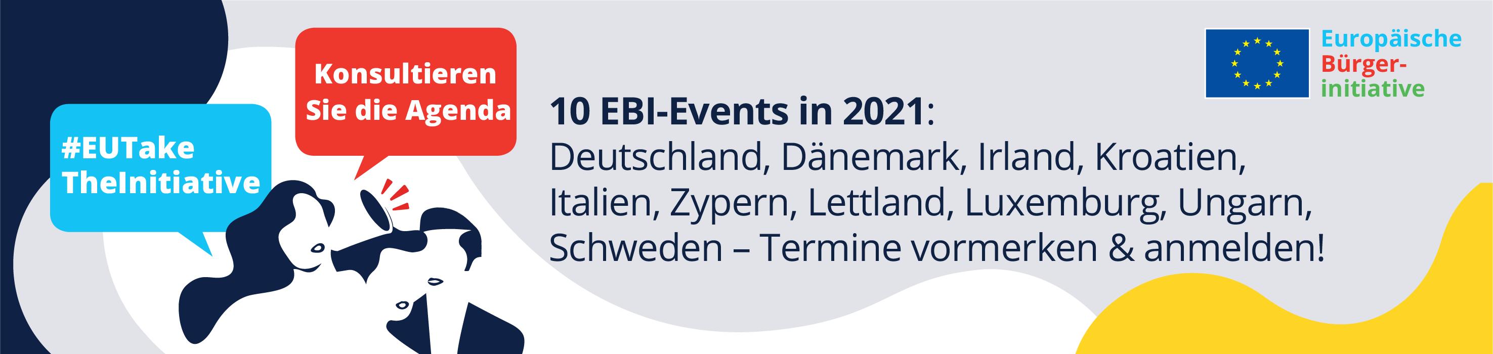 10 EBI-Events in 2021: Deutschland, Dänemark, Irland, Kroatien, Italien, Zypern, Lettland, Luxemburg, Ungarn, Schweden - Termine vormerken & anmelden!