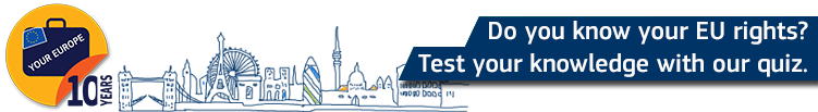 Do you know your EU rights? Test your knowledge with our quiz.